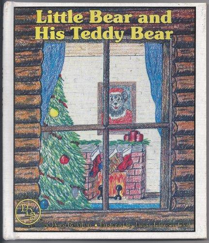 Little Bear and His Teddy Bear: Renahan, Doug