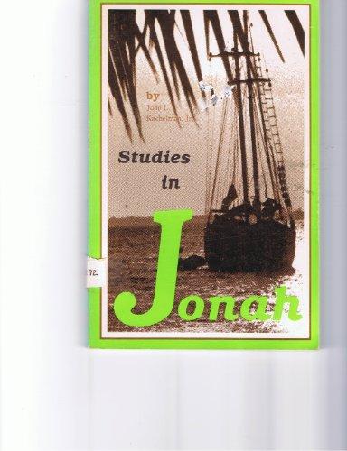 Studies in Jonah: John L. Kachelman