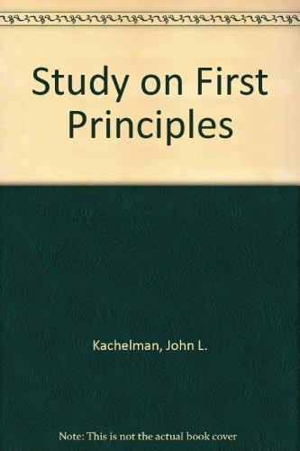 Study on First Principles: Kachelman, John L.