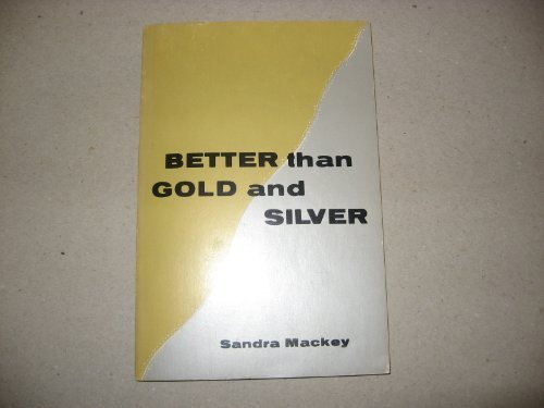 Better Than Gold and Silver: MacKey, Sandra