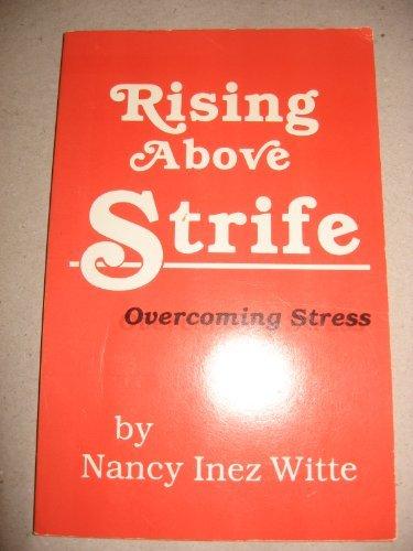 Rising Above Strife: Daniel Witte