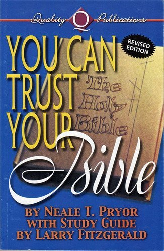 9780891375241: You can trust your Bible: Lectures delivered at the University Christian Student Center, Oxford, Mississippi, January 23-24, 1976 (Annual lectures / University Christian Student Center)