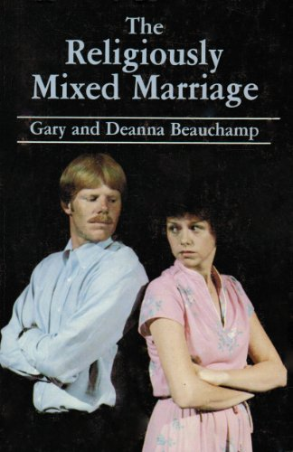 9780891375289: The Religiously Mixed Marriage