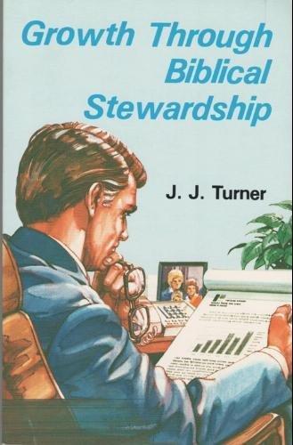 Growth through Biblical Stewardship