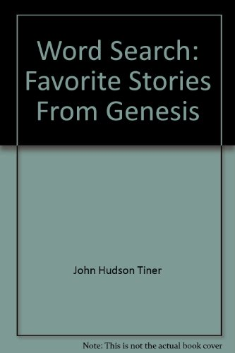 Word Search: Favorite Stories From Genesis (0891376151) by John Hudson Tiner