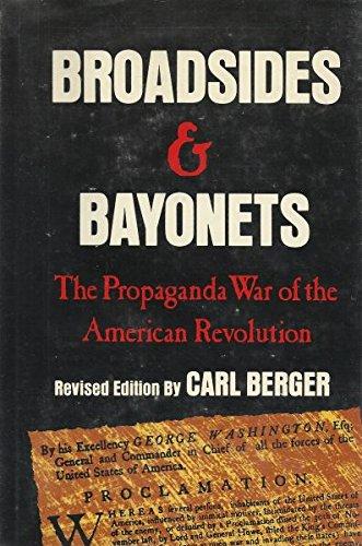 9780891410065: Broadsides & bayonets: The propaganda war of the American Revolution
