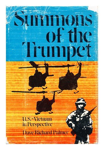 Summons of the Trumpet: U.S.-Vietnam in Perspective (0891410414) by Dave Richard Palmer