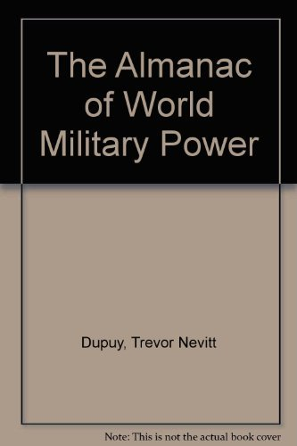 9780891410706: The Almanac of World Military Power