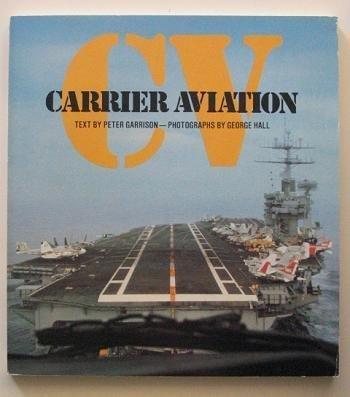 9780891410744: CV: Carrier Aviation