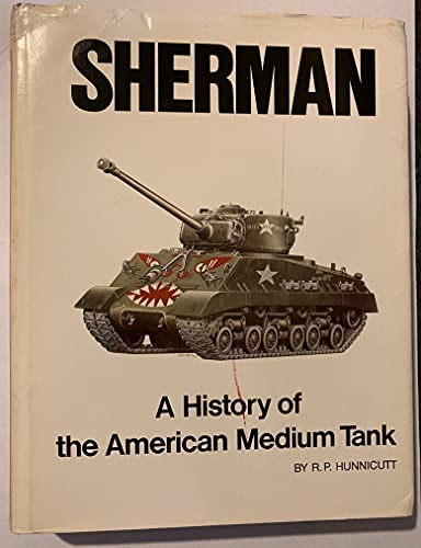Sherman: A History of the American Medium: R.P. Hunnicutt