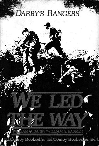 9780891410829: Darby's Rangers: We Led The Way