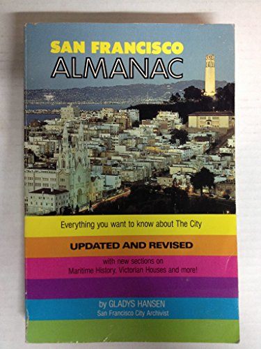 San Francisco Almanac: Everything you want to know about the city