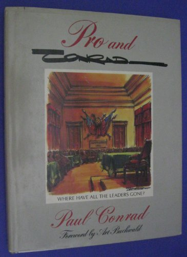 Pro and Conrad - [SIGNED By ARITST/AUTHOR]: Conrad, Paul