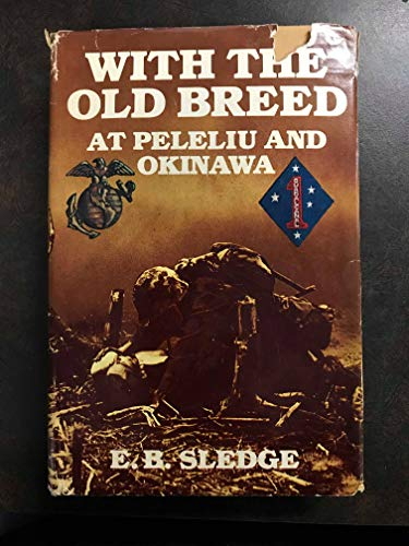 9780891411192: With the Old Breed at Peleliu and Okinawa