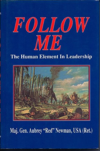 9780891411246: Follow Me: The Human Element in Leadership