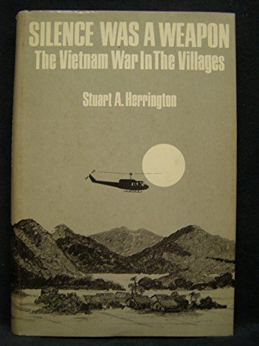 9780891411406: Silence Was A Weapon: The Vietnam War In The Villages