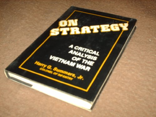 9780891411567: On Strategy: Critical Analysis of the Vietnam War