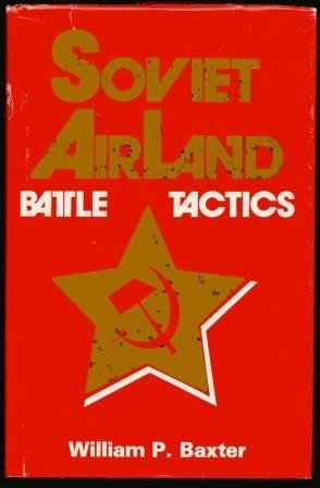 9780891411604: Soviet Airland Battle Tactics