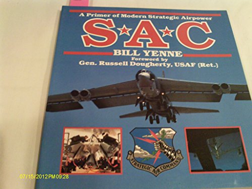 9780891411895: Sac: A Primer of Modern Strategic Airpower