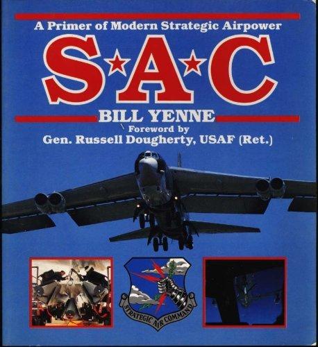 9780891411895: SAC: A Primer of Modern Strategic Airpower (Power Series)