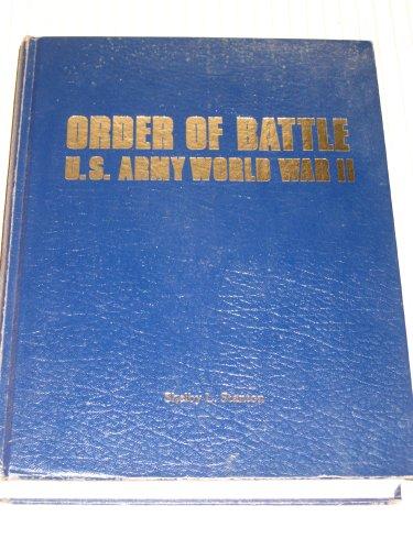 Order of Battle U.S. Army, World War II: Stanton, Shelby L.