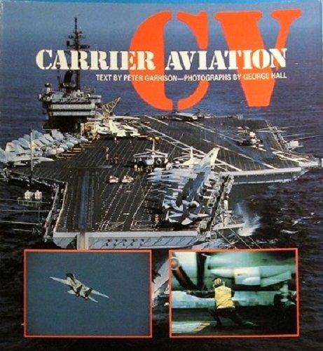 9780891412069: CV: Carrier Aviation (The Presidio Airpower Series)