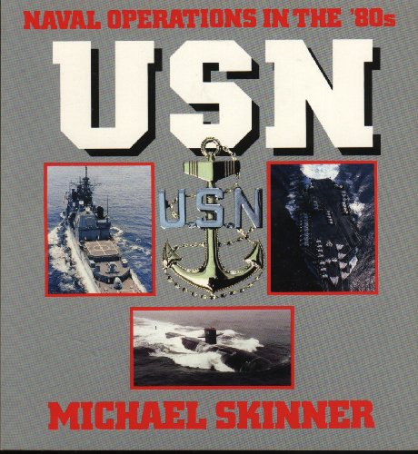 9780891412090: Usn: Naval Operations in the 80's (Power Series)