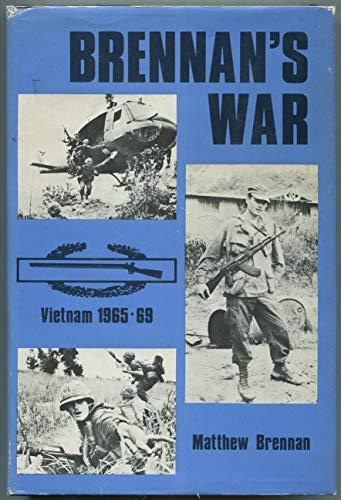 9780891412366: Brennan's War: Vietnam 1965-1969