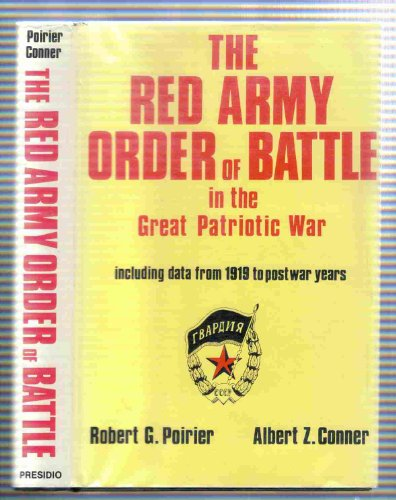 The Red Army Order of Battle in: Robert G. Poirier,