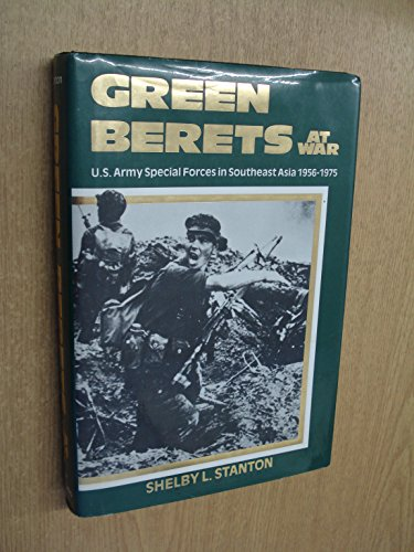 9780891412380: The Green Berets at War: U.S. Army Special Forces in Asia, 1956-1975