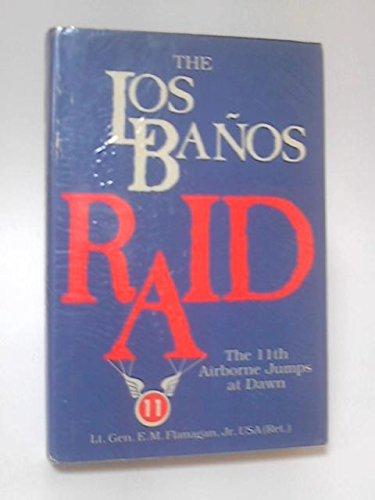 9780891412502: THE LOS BANOS RAID: The 11th Airborne Jumps at Dawn