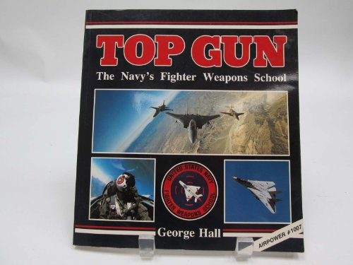 9780891412618: Top Gun: The Navy's Fighter Weapons School (The Presidio power series)