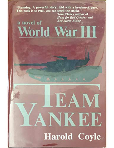 9780891412908: Team Yankee: A Novel of World War III