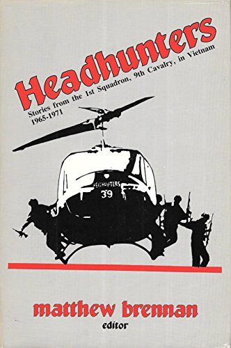 9780891413004: Headhunters: Stories from the 1st Squadron, 9th Cavalry in Vietnam, 1965-71