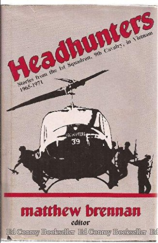 9780891413004: Headhunters: Stories from the 1st Squadron, 9th Cavalry in Vietnam, 1965-1971
