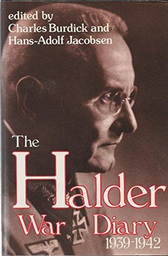 The Halder War Diary 1939-1942: Franz Halder