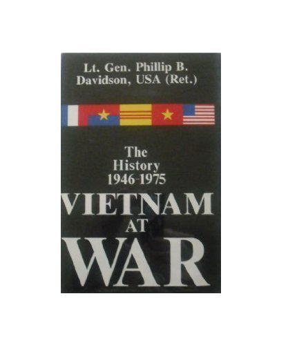 Vietnam at War: The History, 1946-1975: Davidson, Phillip B.