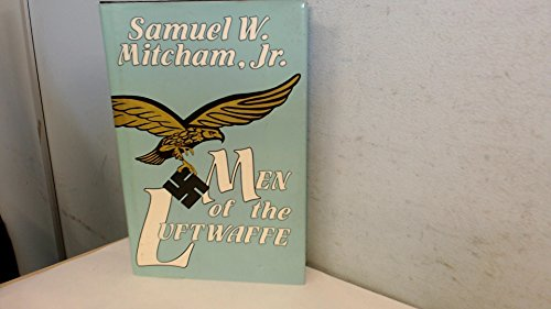 Men of the Luftwaffe (0891413081) by Samuel W. Mitcham