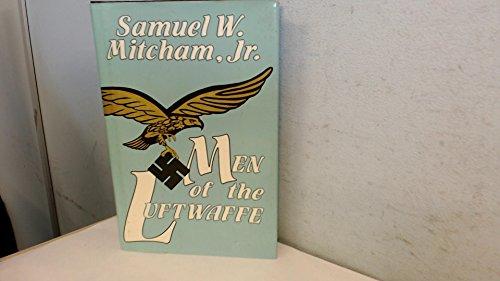 Men of the Luftwaffe (0891413081) by Mitcham, Samuel W.