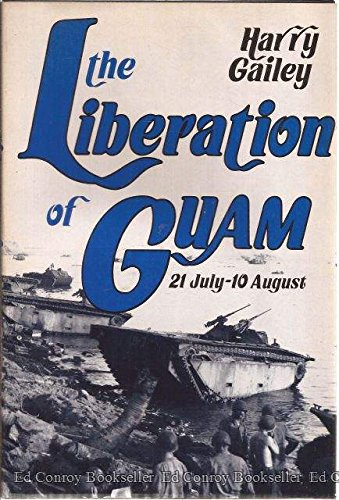 9780891413240: The Liberation of Guam, 21 July-10 August, 1944