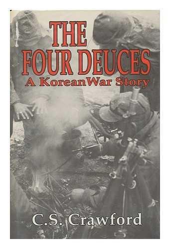 9780891413486: Four Deuces: A Korean War Story
