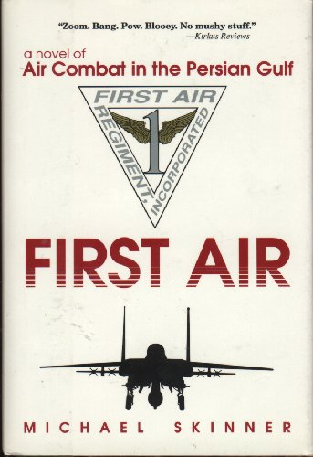 9780891413516: First Air: A Novel of Air Combat in the Persian Gulf