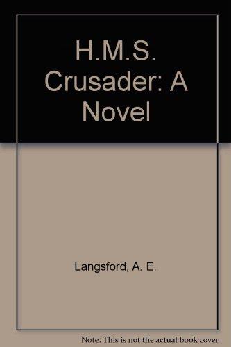 9780891413899: H.M.S. Crusader: A Novel