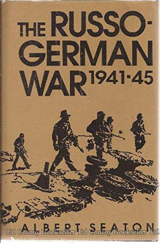 Russo-German War, 1941-45: Seaton, Albert