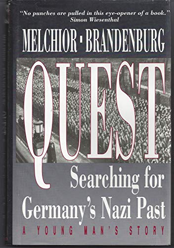 9780891413974: Quest: Searching for Germany's Nazi Past - A Young Man's Story