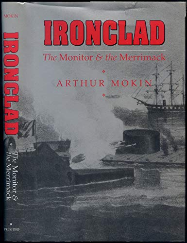 Ironclad : The Monitor & The Merrimack