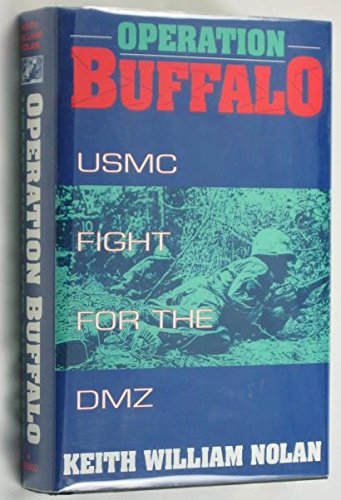 Operation Buffalo : Usmc Fight For The Dmz