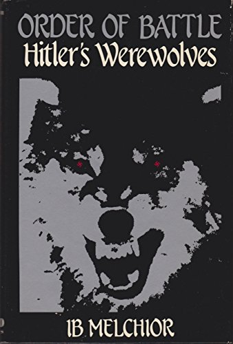 9780891414308: Order of Battle: Hitlers Werewolves
