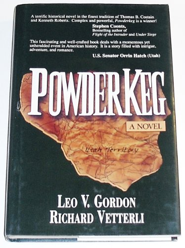 Powderkeg: A Novel: Gordon, Leo; Vetterli, Richard