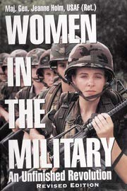 9780891414506: Women in the Military: An Unfinished Revolution